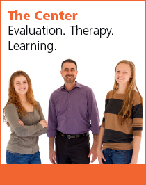 The Center. Evaluation. Therapy. Learning.