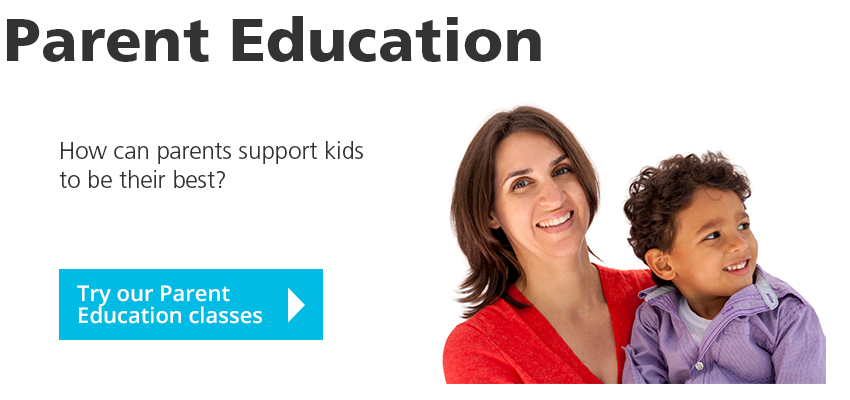 Parent and Professional Education. How can parents support kids  to be their best? Try our parent education classes.