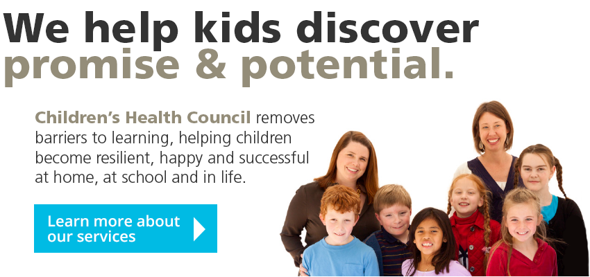 We help kids discover promise and potential. Children's Health Council removes barriers to learning, helping children become resilient, happy and successful at home, at school and in life. Find out more.