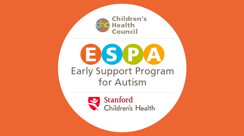ESPA: Early Support Program for Autism - A Partnership between CHC and Stanford Children's Health