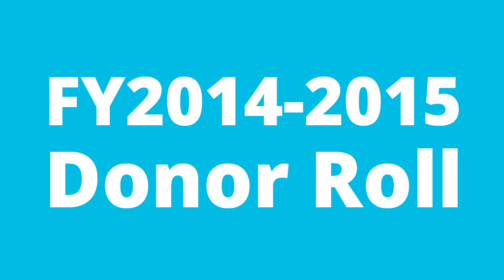 Fiscal Year 2014 - 2015 Donor Roll