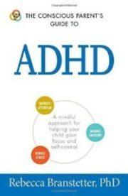 Conscious Parent's Guide to ADHD