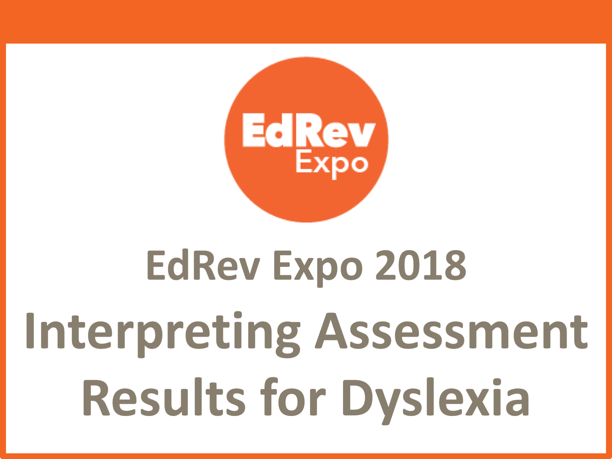 Interpreting Assessment Results Dyslexia