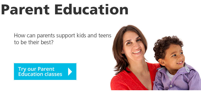 Parent Education – How can parents support kids and teens to be their best? Try our Parent Education classes…