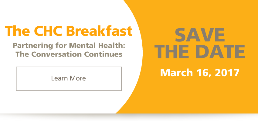 The CHC Breakfast - Partnering for Mental Health: The Conversation Continues. SAVE THE DATE
