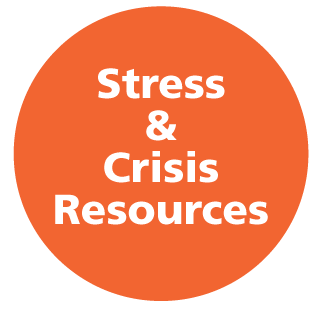 Stress and Crisis Resources