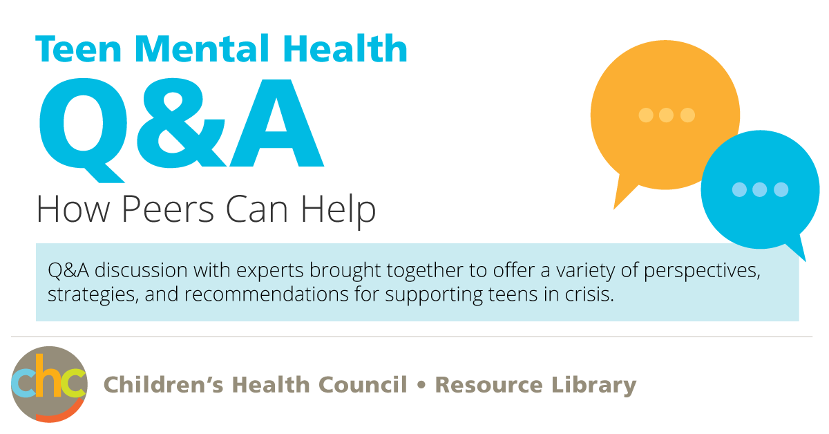 How Peers Can Help With Teen Mental Health Chc Resource Library