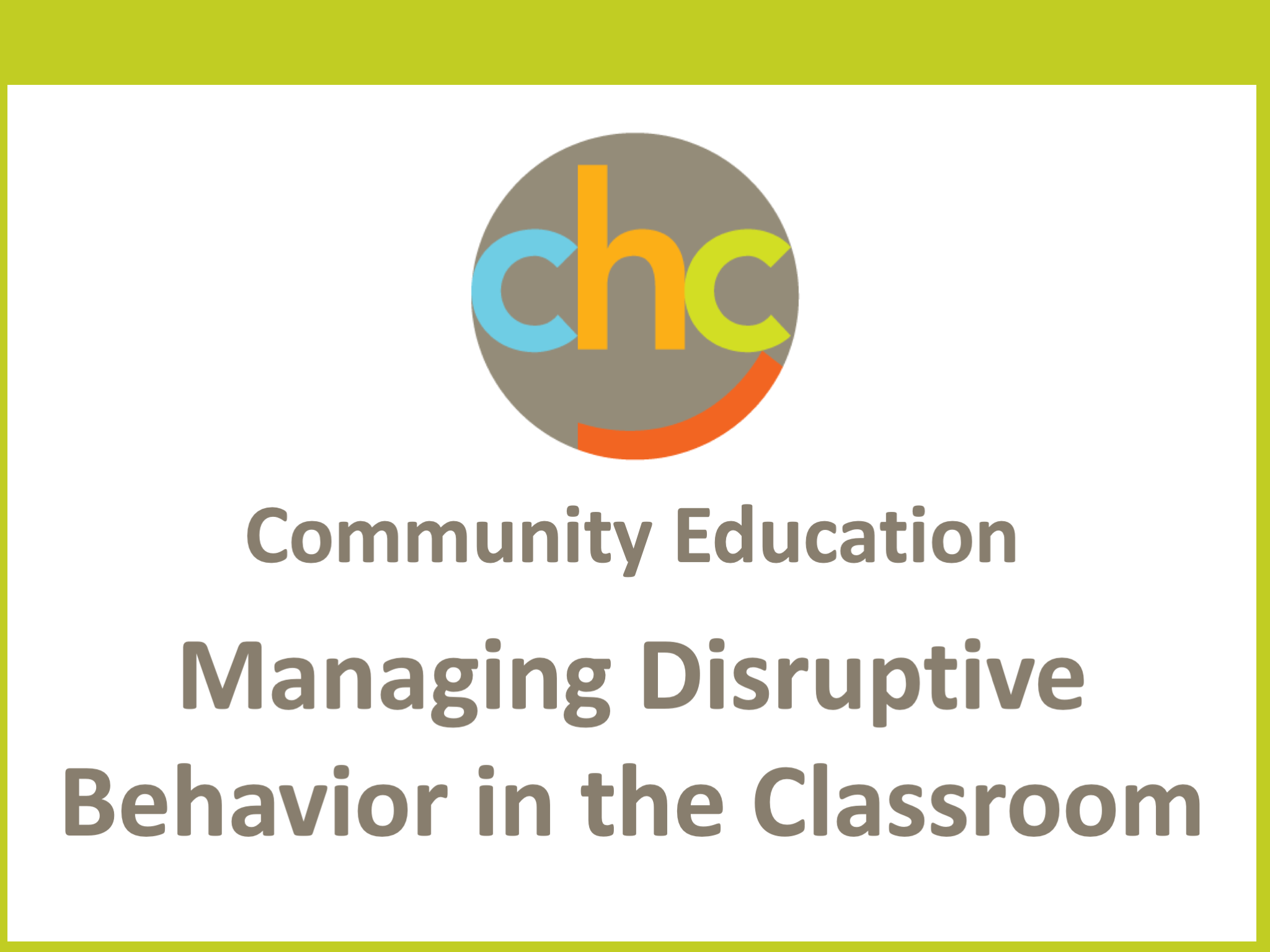 Managing Disruptive Behavior in the Classroom314