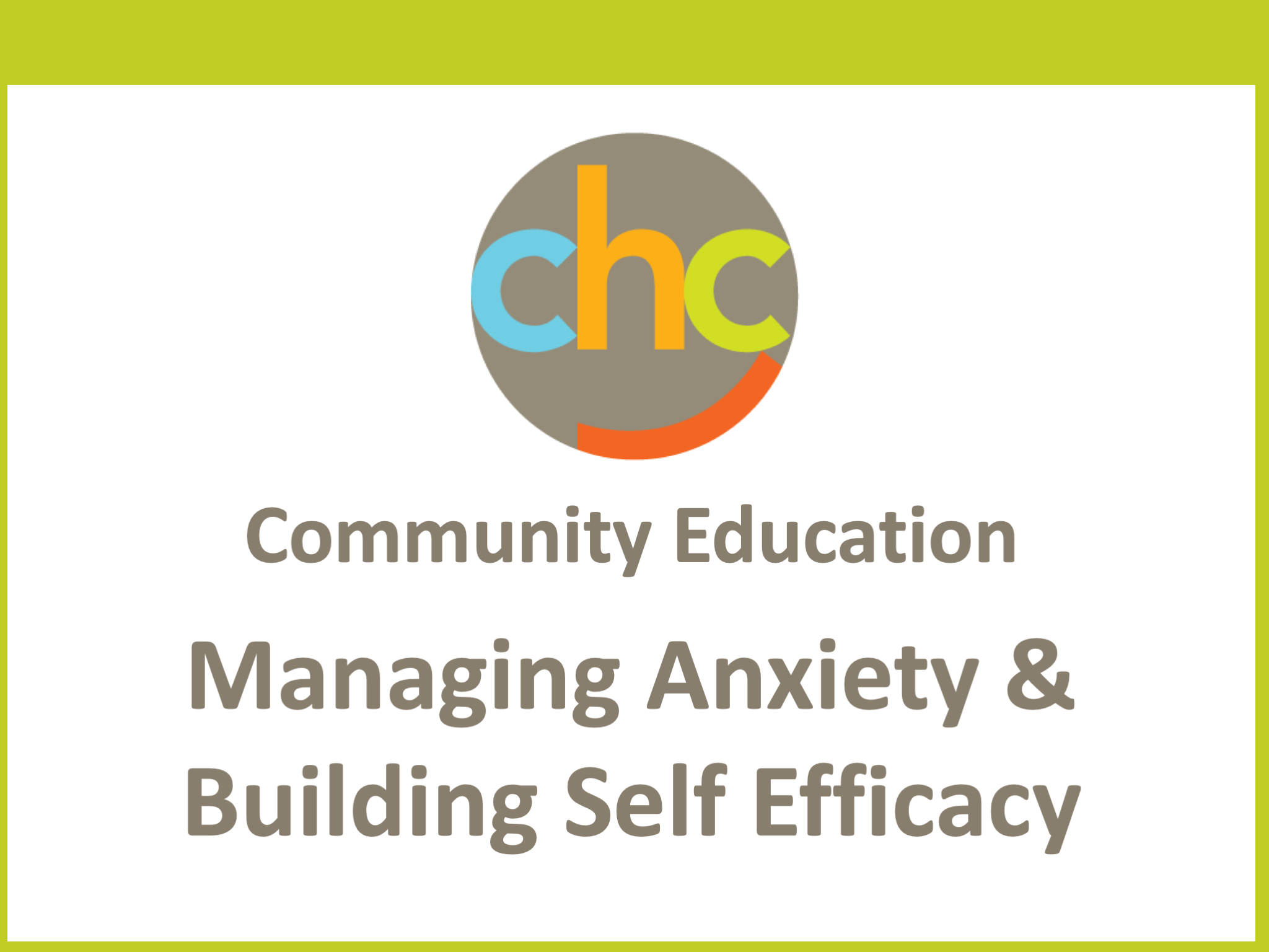 Managing Anxiety & Building Self Efficacy 414