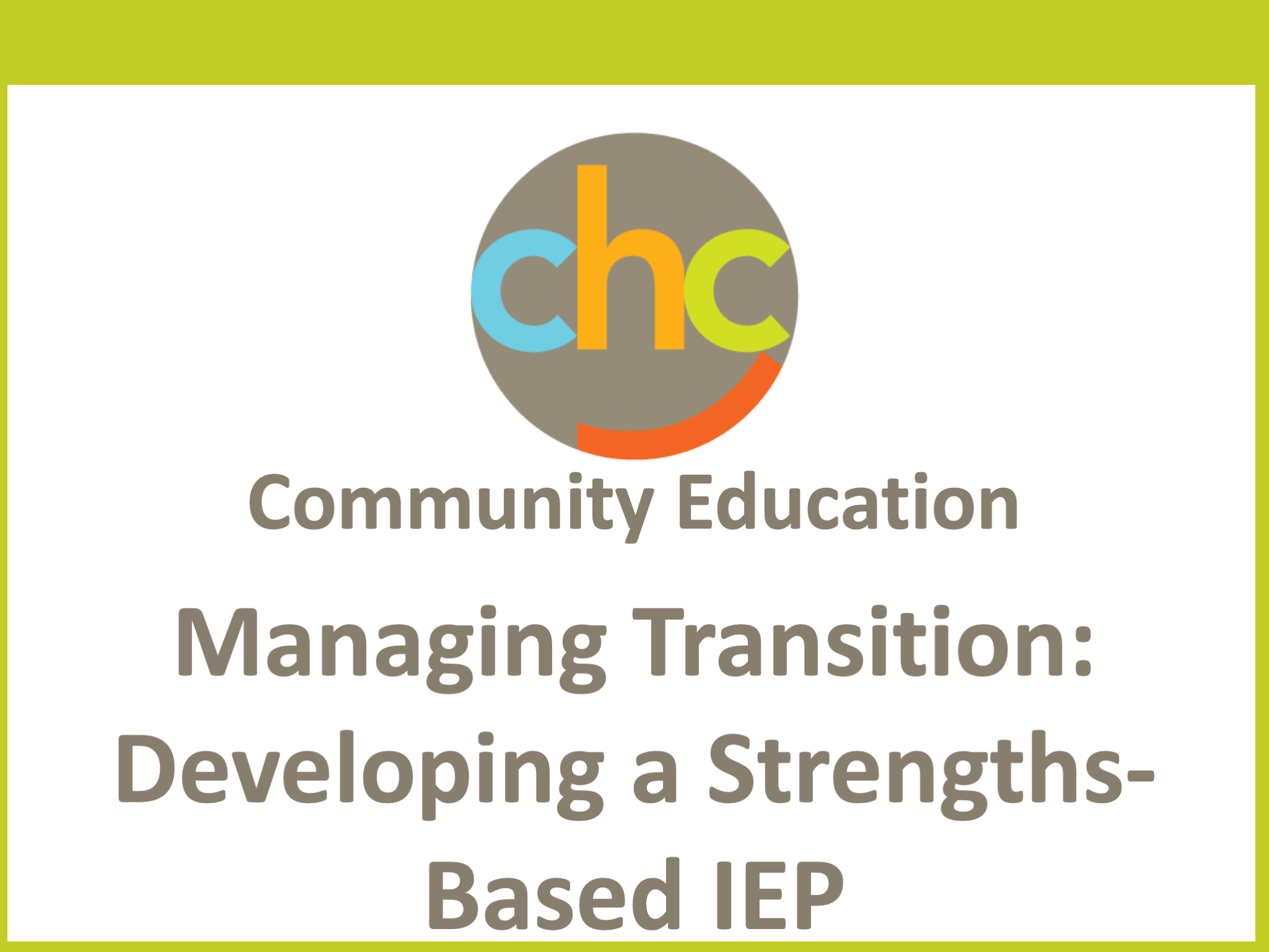 Managing Transition- Developing a Strengths-Based IEP 415