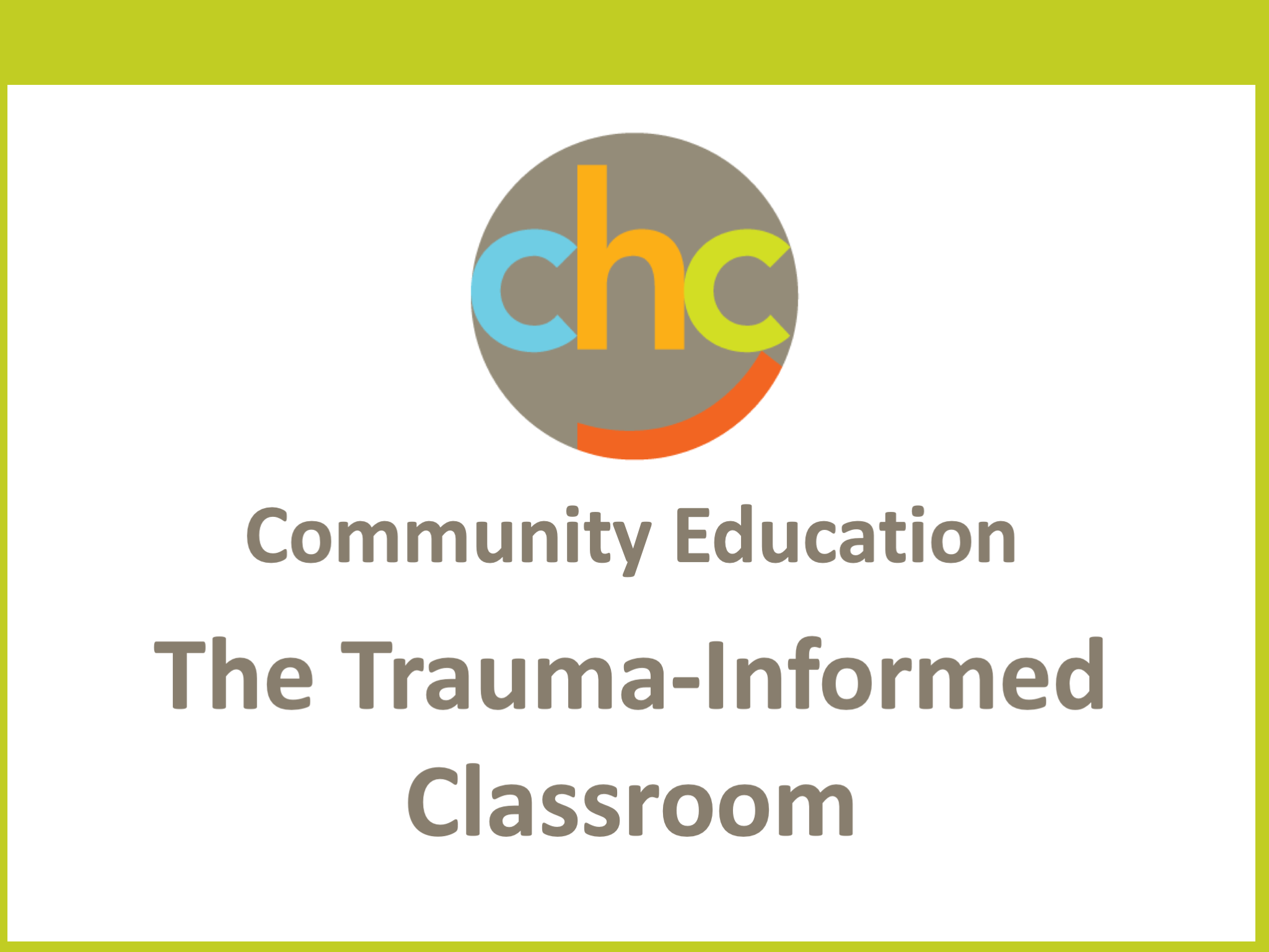 The Trauma-Informed Classroom 388