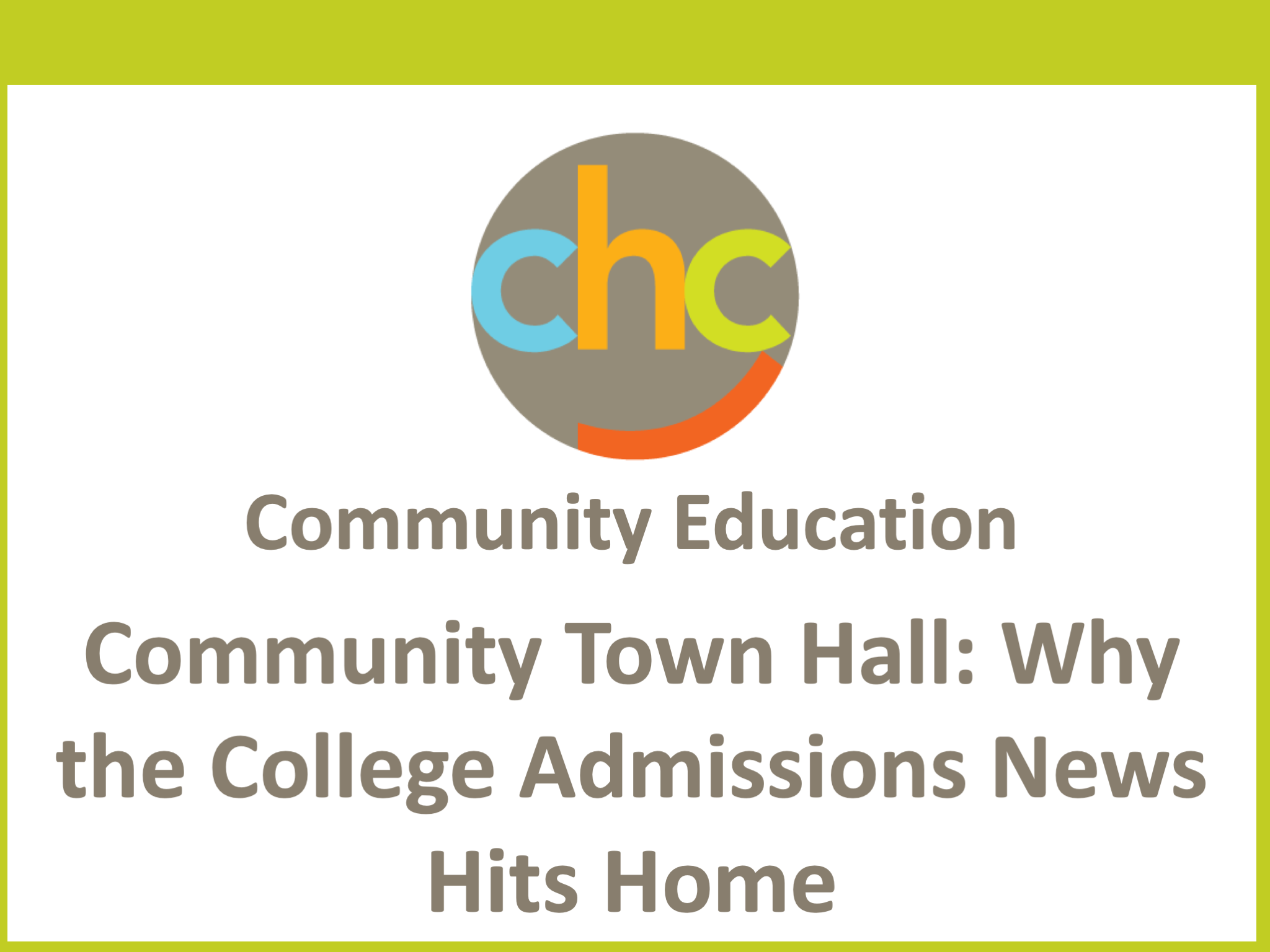Community Town Hall- Why the College Admissions News Hits Home450