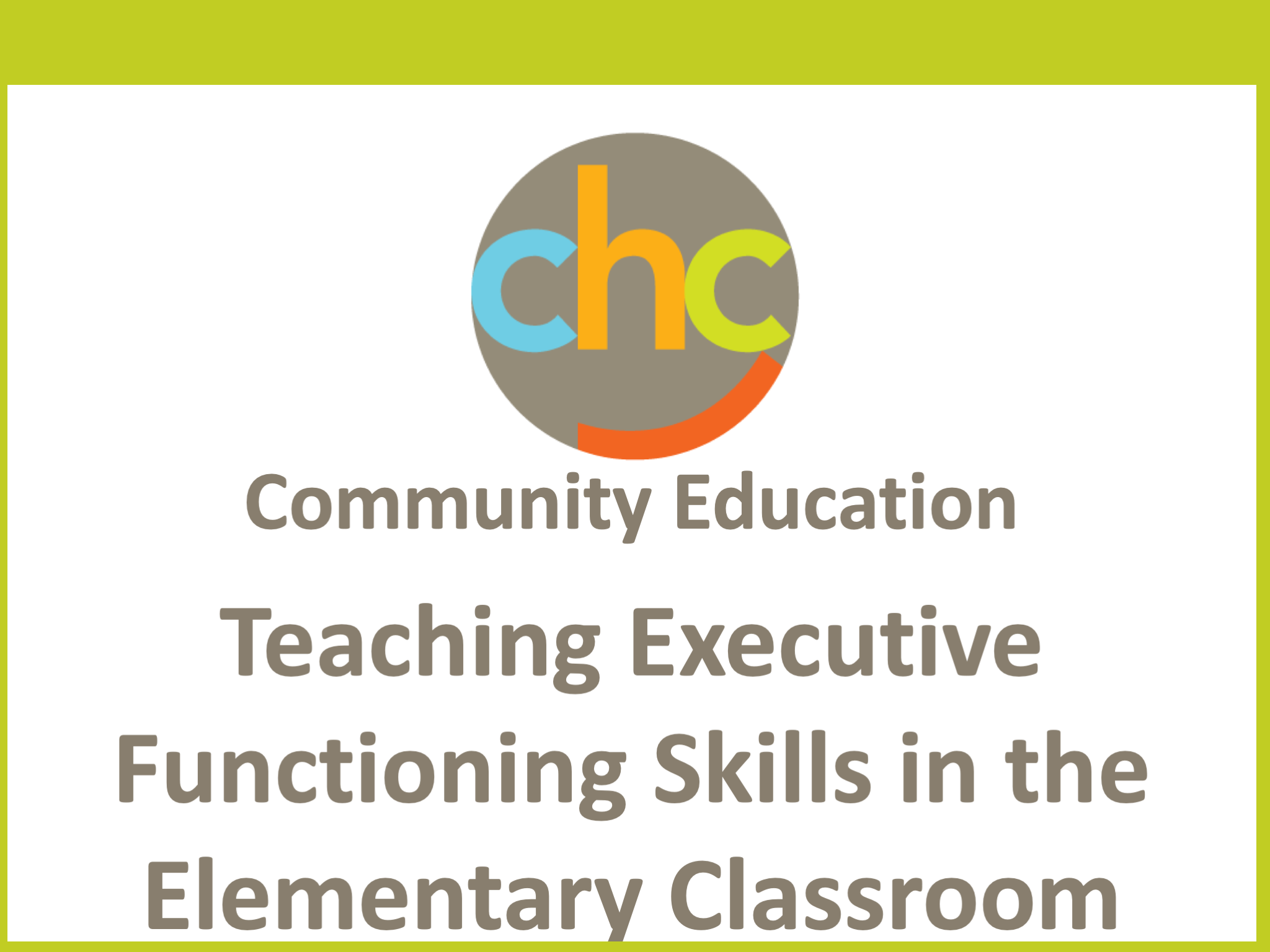 Teaching Executive Functioning Skills in the Elementary Classroom 442