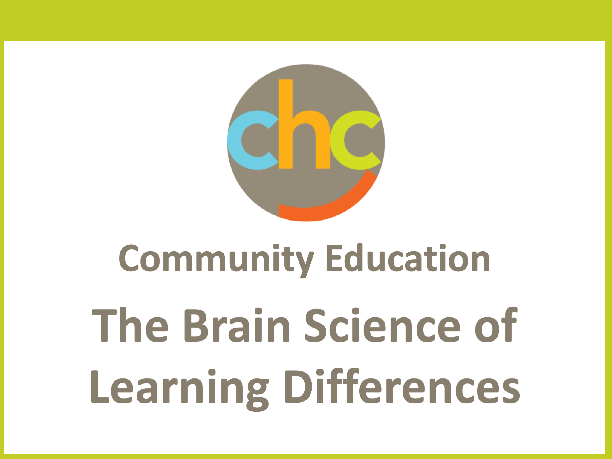 The Brain Science of Learning Differences 511