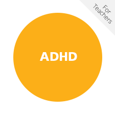 ADHD for Teachers