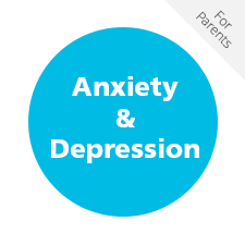 Anxiety and Depression for Parents