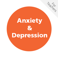 Anxiety and Depression for Teachers