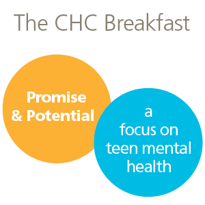 The CHC Breakfast: Promise and potential for stressed and overwhelmed teens.