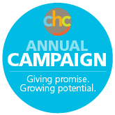 CHC Annual Campaign: Giving promise. Growing potential.