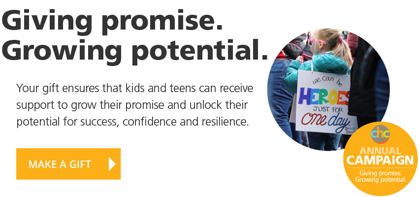 Giving promise. Growing potential. Your gift ensures that kids and teens can receive support to grow their promise and unlock their potential for success, confidence and resilience.