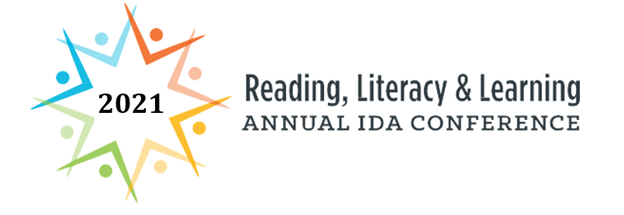 Reading, Literacy & Learning. Annual IDA Conference 2021